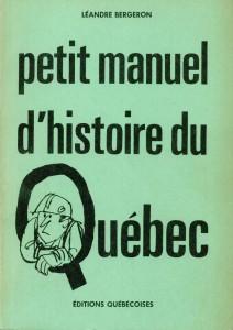 Petit manuel d'histoire du Québec